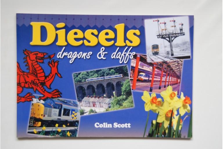 Diesels Dragons & Daffs